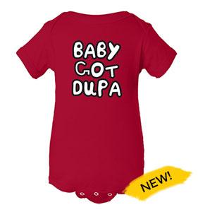 Baby Got Dupa